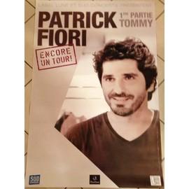 Patrick FIORI - Encore Un Tour! - AFFICHE / POSTER envoi en tube