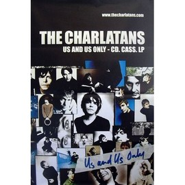 The Charlatans - US and US Only - AFFICHE / POSTER envoi en tube