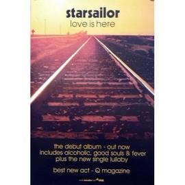 Starsailor - Love Is Here - AFFICHE / POSTER envoi en tube