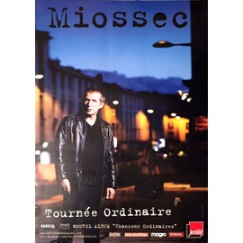 MIOSSEC - Tournée ordinaire - AFFICHE / POSTER envoi en tube