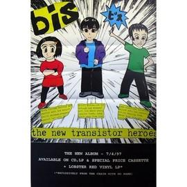 BIS - The New Transistor Heroes - AFFICHE / POSTER envoi en tube