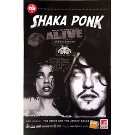Shaka Ponk - The Geeks and The jerkin - AFFICHE / POSTER envoi en tube