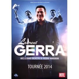 Laurent GERRA - Tournée 2014 - AFFICHE / POSTER envoi en tube