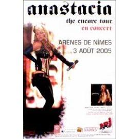 ANASTACIA - Arena de Nimes, France 3rd August 2005 - AFFICHE / POSTER envoi en tube