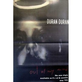 DURAN DURAN - Out Of My Mind - AFFICHE / POSTER envoi en tube