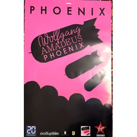 Phoenix - Wolfgang Amadeus Phoenix - AFFICHE / POSTER envoi en tube
