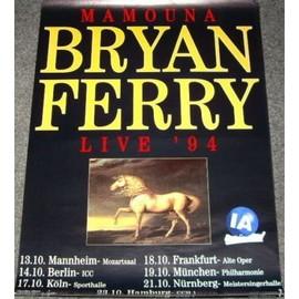 Bryan FERRY - Mamouna Tour 1994 - AFFICHE / POSTER envoi en tube