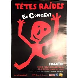 Têtes Raides - Fragile - AFFICHE / POSTER envoi en tube