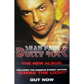 Sean Paul - Dutty Rock - AFFICHE / POSTER envoi en tube
