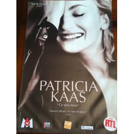 Patricia KAAS - Ce Sera Nous - AFFICHE / POSTER envoi en tube