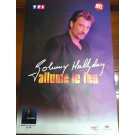 Johnny HALLYDAY - Allume Le Feu - AFFICHE / POSTER envoi en tube