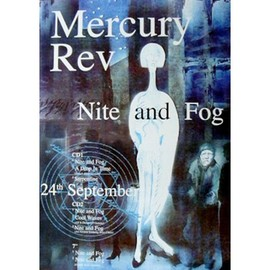 Mercury Rev - Nite And Fog - AFFICHE / POSTER envoi en tube
