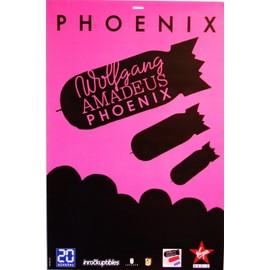 Phoenix - Wolfang Amadeus Phoenix - AFFICHE / POSTER envoi en tube
