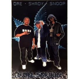 Eminem Dr DRE - Snoop Dogg - Still Smokin' - AFFICHE / POSTER envoi en tube