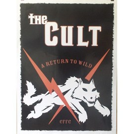 The Cult - A Return To Wild - AFFICHE / POSTER envoi en tube