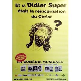 Didier Super - Réincarnation du Christ? - AFFICHE / POSTER envoi en tube