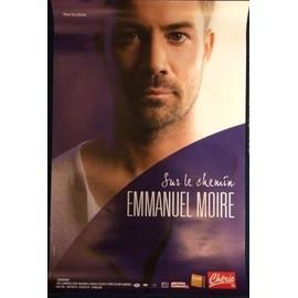 Emmanuel MOIRE - Sur Le Chemin - AFFICHE / POSTER envoi en tube