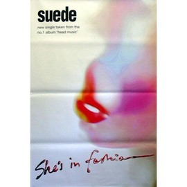 SUEDE - She's In Fashion - AFFICHE / POSTER envoi en tube