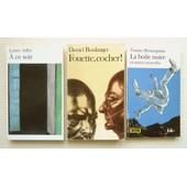 3 Livres Format Poche : *A Ce Soir (Laure Adler) *Fouette, Cocher! (Daniel Boulanger) *La Bo�te Noire Et Autres Nouvelles (Tonino Benacquista) - Folio