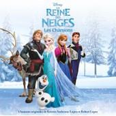 La Reine Des Neiges : Les Chansons - Collectif