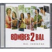 Bal Indig�ne - Bombes 2 Bal