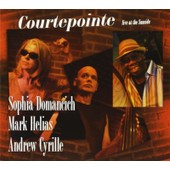 Courtepointe: Live At Sunside - Sophia, Domancich
