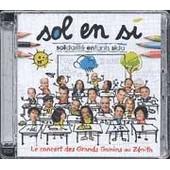 Le Concert Des Grands Gamins Au Z�nith - Sol En Si