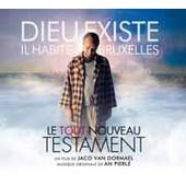 Dieu Existe, Il Habite � Bruxelles : Le Tout Nouveau Testament - An Pierle