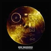 The Great Pretenders - Mini Mansions