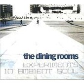 Experiments In Ambient So - Dining Rooms