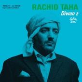 Diwan 2 - Rachid Taha