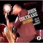 Offering Live At Temple University - John Coltrane