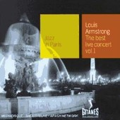 Best Live Concert, Vol. 1: Jazz In Paris - Louis Armstrong