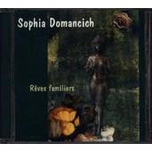 Reves Familiers - Sophia, Domancich