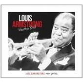 Jazz Characters New Series Vol. 1 : Weather Bird - Louis Armstrong