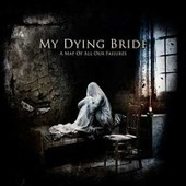 A Map Of All Our Failures (Cd+Dvd Digibook) - My Dying Bride