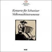 Concertos Pour Instrumenys Popualaires Suiises - Cor Alpin, Accord�on, Cithare - Collectif