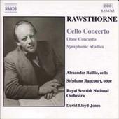 Concerto Pour Violoncelle - Concerto Pour Hautbois - Etudes Symphoniques - Alan Rawsthorne