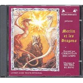 Merlin & Les Dragons - Christian Decamps