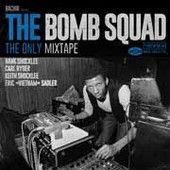 The Bomb Squad The Only Mixtape - Bachir