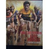 The Champion Eddy Merckx de claude le boul