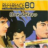 Best Of Reference 80 - Les Meilleurs Des Ann�es 80 - Bandolero