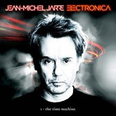 Electronica 1 - The Time Machine - Jean-Michel Jarre