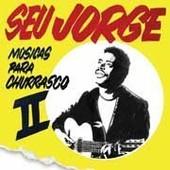 Musicas Para Churrasco Vol. 2 - Seu Jorge