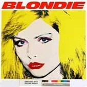 Greatest Hits : Deluxe Redux + Ghosts Of Download - Blondie