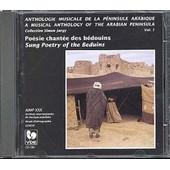 Proche-Orient : Anthologie Musicale De La Peninsule Arabique Vol. 1 - Poesie Bedouine Chantee - Collectif
