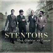 Une Histoire De France - Les Stentors
