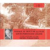 Voyage Au Bout De La Nuit - Texte Int�gral - Louis-Ferdinand C�line