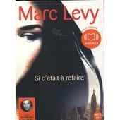 Si C'�tait � Refaire (Livre Audio) - Marc Levy