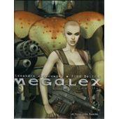 Megalex Tome 1 L'anomalie Edition Originale de alexandro jodorowsky